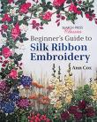 Beginner´s Guide to Silk Ribbon Embroidery